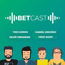 Betcast - Podcast de Apostas Esportivas