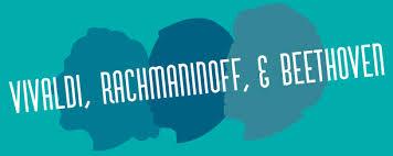 <b>Vivaldi</b>, Rachmaninoff, & Beethoven