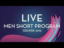 LIVE | <b>Men Short</b> Program | Gdansk <b>2019</b> - YouTube
