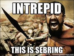 Intrepid This is SEBRING - This Is Sparta Meme | Meme Generator via Relatably.com