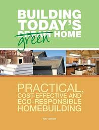 Purchase Now - Building Today's Green Home