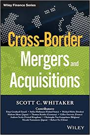 Cross-Border <b>Mergers</b> and Acquisitions (Wiley Finance): <b>Scott C</b> ...