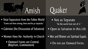 the differences between quakers and amish the difference between quakers and the amish