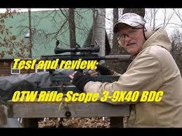 Test and review of OTW <b>Rifle Scope 3</b>-<b>9X40</b> BDC <b>Scope</b> - YouTube