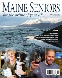 maine seniors magazine by maine green advantage winter 2016 msm
