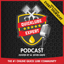 The Quick Lube Expert Podcast