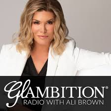 Glambition® Radio with Ali Brown