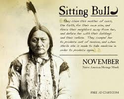 Sitting Bull Quote - Native American Heritage