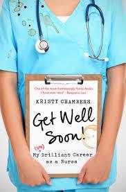 uqp get well soon my un brilliant career as a nurse hi res cover