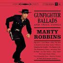 Gunfighter Ballads and Trail Songs [Bonus Tracks]