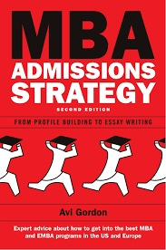buy mba admissions strategy from profile building to essay buy mba admissions strategy from profile building to essay writing uk higher education oup humanities social sciences study skills book online at low