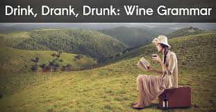 Drink, Drank, <b>Drunk</b>: A Lesson In Wine Grammar Using Stock Photos ...