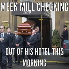 Top Ten Meek Mill Memes Since Drake's 'Back To Back' Diss Release via Relatably.com