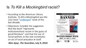 is this book racist to kill a mockingbird chapter ppt is to kill a mockingbird racist