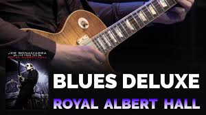 "<b>Joe Bonamassa</b> Official - ""Blues Deluxe"" - Live From The Royal ..."