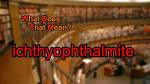 ichthyophthalmite