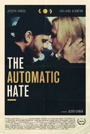 The Automatic Hate ()
