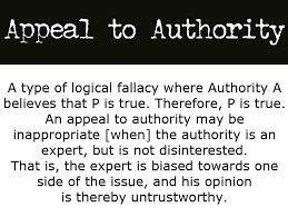 Image result for appeal to authority fallacy examples