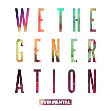 <b>Rudimental</b> — <b>We The</b> Generation (Deluxe Edition) on Spotify