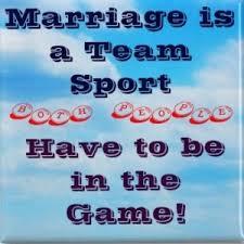 Marriage Is A Team Quotes. QuotesGram via Relatably.com