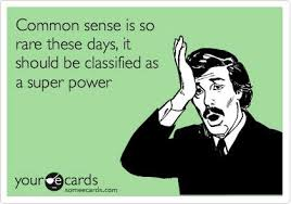 Funny Ecards - Common sense - Funny Memes via Relatably.com