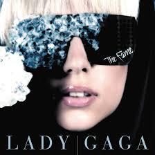 The <b>Fame</b>: How <b>Lady Gaga</b> Wrote A Self-Fulfilling Prophecy ...