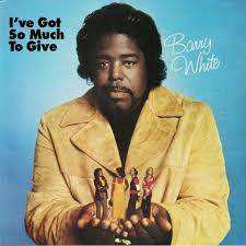 <b>Barry WHITE</b> I ve Got So Much To Give (remastered) vinyl at Juno ...
