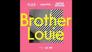VIZE x Imanbek x <b>Dieter Bohlen feat</b>. Leony - Brother Louie (Official ...