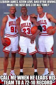 "NBA Memes on Twitter: ""BEST Big 3 of All-Time? #Cavs #Bulls http ... via Relatably.com"