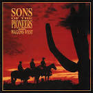Wagons West album by The Sons of the Pioneers
