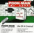 Life of a Criminal album by Pooh-Man
