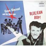 Bluejean Bop!/Gene Vincent and the Blue Caps