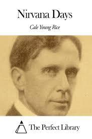 <b>Nirvana</b> Days eBook by <b>Cale Young Rice</b> - 1230000259773 ...