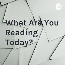 What Are You Reading Today?