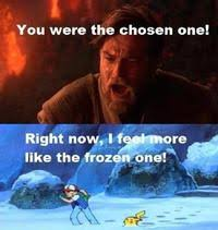 You Were The Chosen One!: Image Gallery (Sorted by Score) | Know ... via Relatably.com
