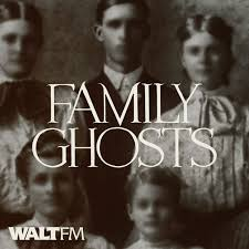Family Ghosts