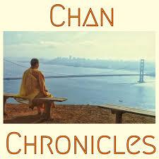 Chan Chronicles