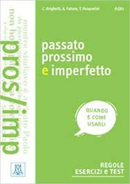 Grammatiche ALMA: Passato prossimo <b>e</b> imperfetto: Amazon.co.uk ...
