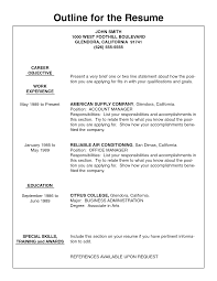 job resume outline perfect resume 2017 17