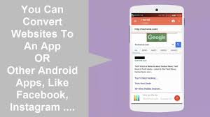 turn your favorite website into ad android app in seconds turn your favorite website into ad android app in seconds