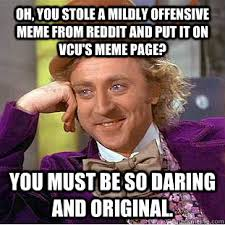 Oh, you stole a mildly offensive meme from reddit and put it on ... via Relatably.com