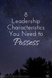 ideas about leadership characteristics 1000 ideas about leadership characteristics leadership traits test test and leadership development