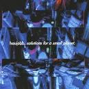 Solutions for a Small Planet album by Haujobb