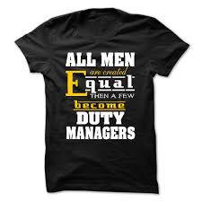 all men are created equal then a few become duty manager t shirt all men are created equal then a few become duty manager t shirt hoodie