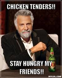 DIYLOL - CHICKEN TENDERS!! STAY HUNGRY MY FRIENDS!! via Relatably.com