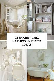 Shabby Chic Decor 26 Adorable Shabby Chic Bathroom Daccor Ideas Shelterness