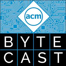 ACM ByteCast