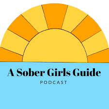 A Sober Girls Guide
