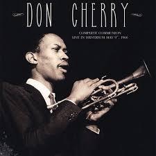 <b>Don Cherry</b> - <b>Complete</b> Communion: Live In Hilversum 1966 - Vinyl ...