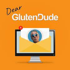 Dear Gluten Dude